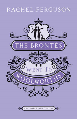 "The Brontes Went to ""Woolworths"" (BOK)"