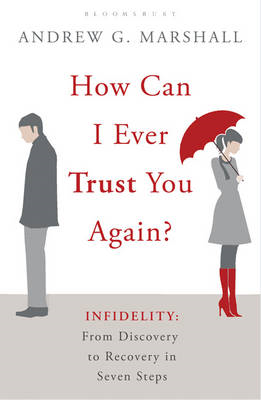 How Can I Ever Trust You Again? (BOK)