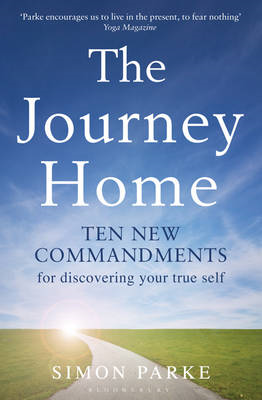 The Journey Home: Ten New Commandments for Discovering Your True Self (BOK)