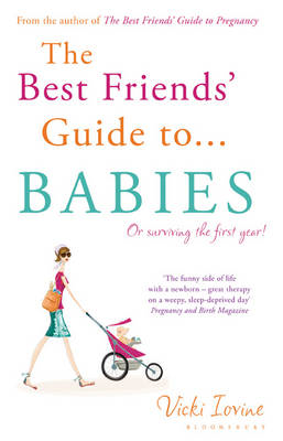 The Best Friends' Guide to Babies (BOK)