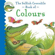 Selfish Crocodile Book of Colours (BOK)
