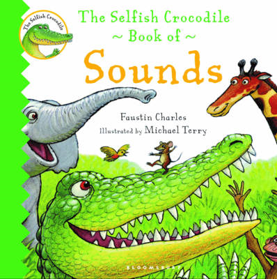 Selfish Crocodile Book of Sounds (BOK)