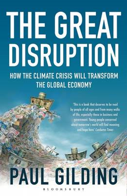The Great Disruption: How the Climate Crisis Will Transform the Global Economy (BOK)