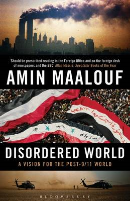 Disordered World: A Vision for the Post-9/11 World (BOK)
