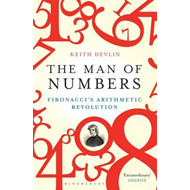 The Man of Numbers: Fibonacci's Arithmetic Revolution (BOK)