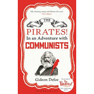 The Pirates! in an Adventure with Communists: Reissued (BOK)