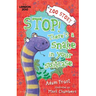 Stop! There's a Snake in Your Suitcase (BOK)