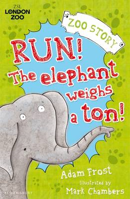 Run! The Elephant Weighs a Ton (BOK)
