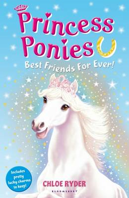 Princess Ponies 6: Best Friends for Ever! (BOK)