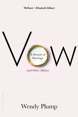 Vow: A Memoir of Marriage and Other Affairs (BOK)