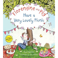Florentine and Pig Have a Very Lovely Picnic (BOK)
