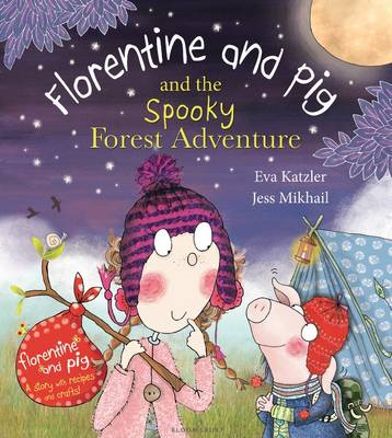 Florentine and Pig and the Spooky Forest Adventure (BOK)