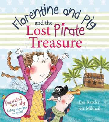 Florentine and Pig and the Lost Pirate Treasure (BOK)