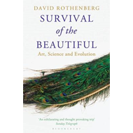 Survival of the Beautiful: Art, Science, and Evolution (BOK)