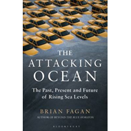 The Attacking Ocean: The Past, Present, and Future of Rising Sea Levels (BOK)