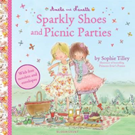 Amelie and Nanette: Sparkly Shoes and Picnic Parties (BOK)