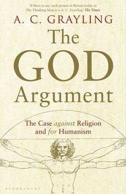 The God Argument: The Case Against Religion and for Humanism (BOK)
