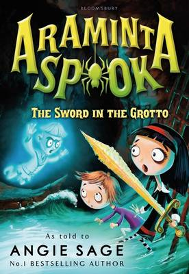 Araminta Spook: the Sword in the Grotto (BOK)