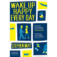 Wake Up Happy Every Day (BOK)