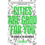 Cities Are Good for You (BOK)