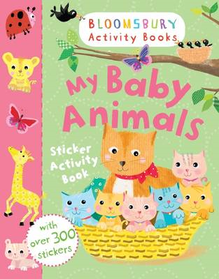 My Baby Animals Sticker Activity Book (BOK)