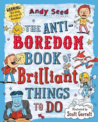 Anti-boredom Book of Brilliant Things To Do (BOK)