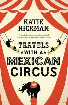 Travels with a Mexican Circus (BOK)