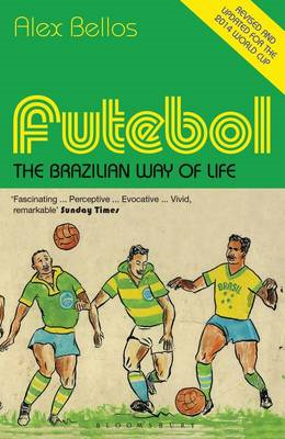 Futebol: The Brazilian Way of Life - Updated Edition (BOK)