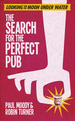 The Search for the Perfect Pub (BOK)