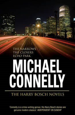 "The Harry Bosch Novels: v. 4: ""The Narrows"", ""The Closers"", ""Echo Park"" (BOK)"