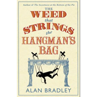 The Weed That Strings the Hangman's Bag (BOK)