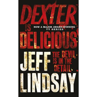 Dexter is Delicious (BOK)