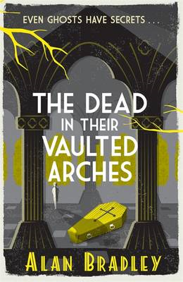 Dead in Their Vaulted Arches (BOK)
