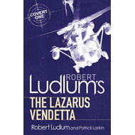 Robert Ludlum's The Lazarus Vendetta: A Covert-One Novel (BOK)