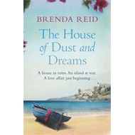 The House of Dust and Dreams (BOK)