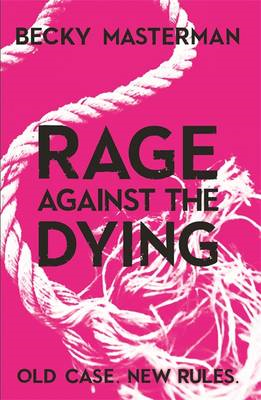 Rage Against the Dying (BOK)