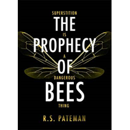 The Prophecy of Bees (BOK)