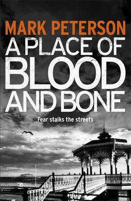 A Place of Blood and Bone (BOK)