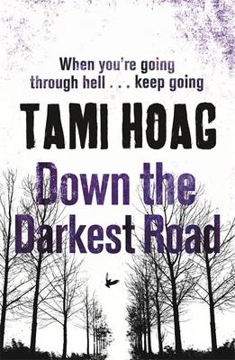 Down the Darkest Road (BOK)