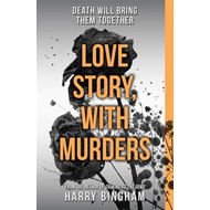 Love Story, with Murders (BOK)