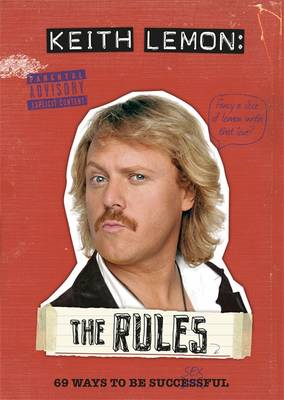 Keith Lemon: The Rules: 69 Ways to be Successful (BOK)