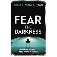 Fear the Darkness (BOK)