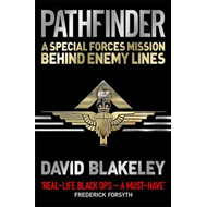 Pathfinder: A Special Forces Mission Behind Enemy Lines (BOK)