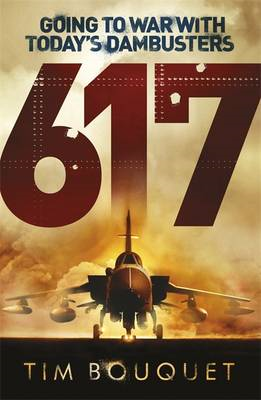 617: Going to War with Today's Dambusters (BOK)
