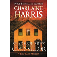 Shakespeare's Counselor: A Lily Bard Mystery (BOK)