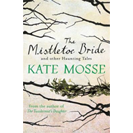Mistletoe Bride and Other Haunting Tales (BOK)