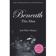 Beneath This Man (BOK)