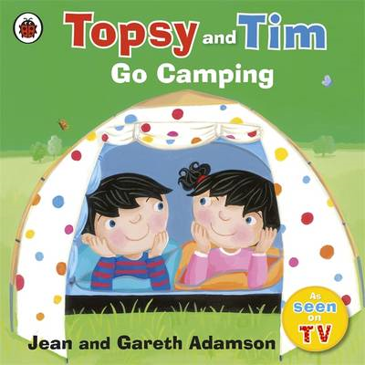 Topsy and Tim: Go Camping (BOK)