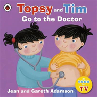 Topsy and Tim: Go to the Doctor (BOK)
