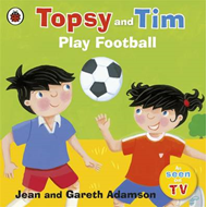 Topsy and Tim: Play Football (BOK)
